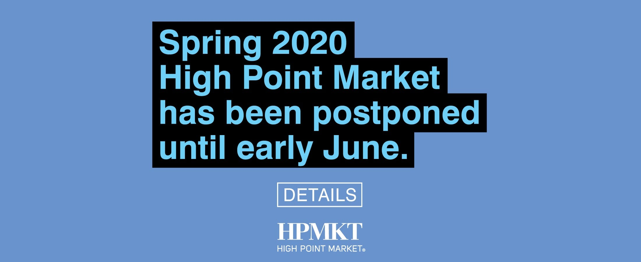 Spring 2020 High Point Market Postponed: The furniture industry is all in this together